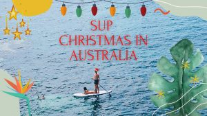 Christmas SUP Australia